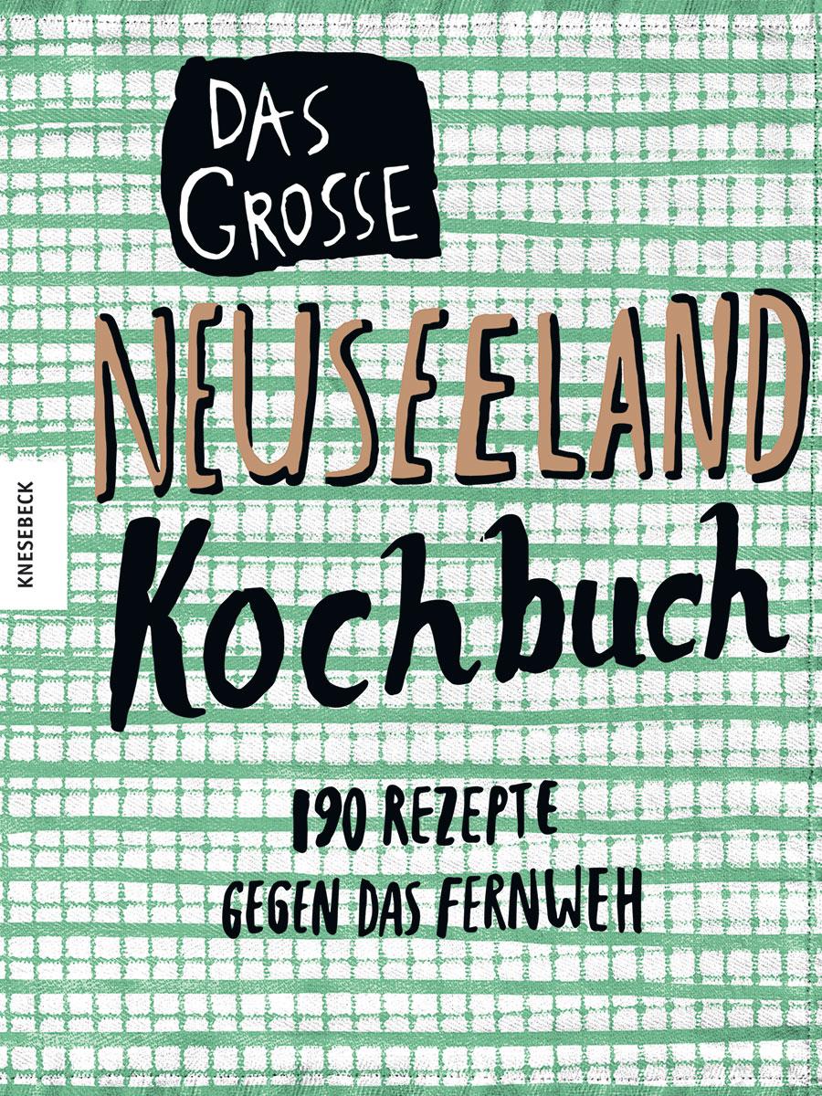 Neuseeland Kochbuch Cover. Luxusreise